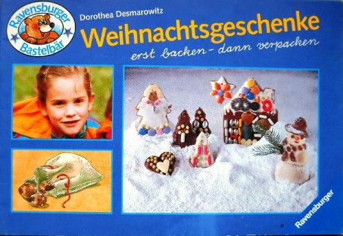 9783473373710: Weihnachtsgeschenke erst backen - dann verpacken