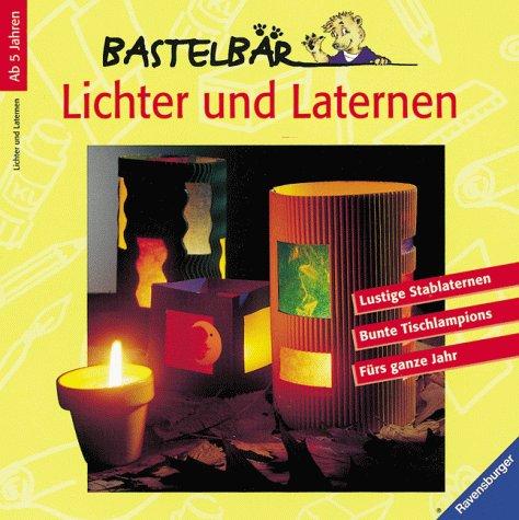 9783473376742: Lichter und Laternen. Mit neuer Rechtschreibung