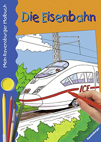 9783473376971: Mein Ravensburger Malbuch. Die Eisenbahn.