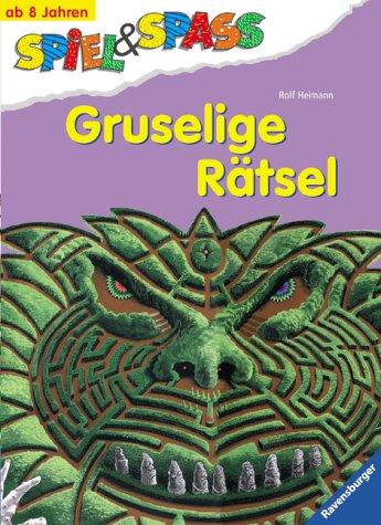 Gruselige Rätsel. ( Ab 8 J.). (3473377619) by Rolf Heimann