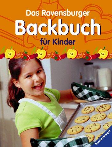 9783473378470: Das Ravensburger Backbuch für Kinder. (Ab 6 J.).
