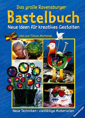 9783473378531: Das große Ravensburger Bastelbuch