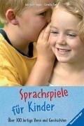 9783473379507: Sprachspiele für Kinder: Über 300 lustige Verse und Geschichten