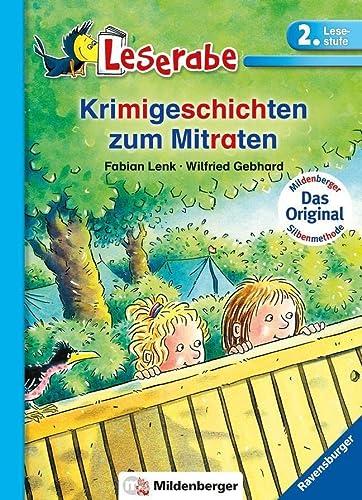 9783473385362: Leserabe mit Mildenberger. Leichter lesen lernen mit der Silbenmethode: Krimigeschichten zum Mitraten