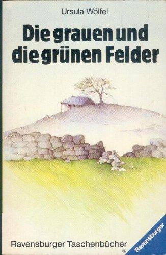 9783473388219: Die Grauen Und Die Grunen Feld