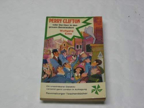 9783473391448: Perry Clifton oder Der Herr in den grauen Beinkleider