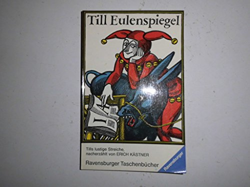 Till Eulenspiegel. ( Ab 7 J.).: Erich Kästner