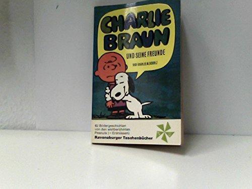 Charlie Braun und seine Freunde - Schulz, Charles M.