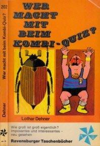 Wer macht mit beim Kombi-Quiz?: Dehner, Lothar