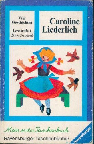 9783473396030: Caroline Liederlich. Schreibschrift.