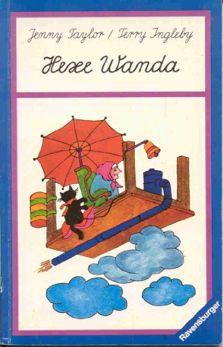 Hexe Wanda und zwei andere Geschichten.: Jenny Taylor, Terry