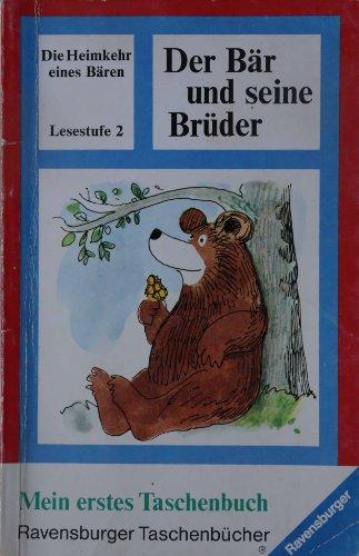 Der Bär und seine Brüder. Die Heimkehr: Hans Baumann