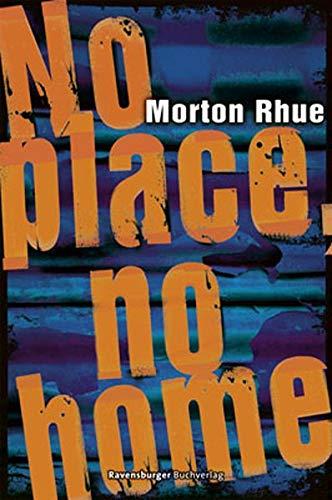 9783473401000: No place, no home