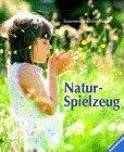 9783473410880: Naturspielzeug. Mit neuer Rechtschreibung