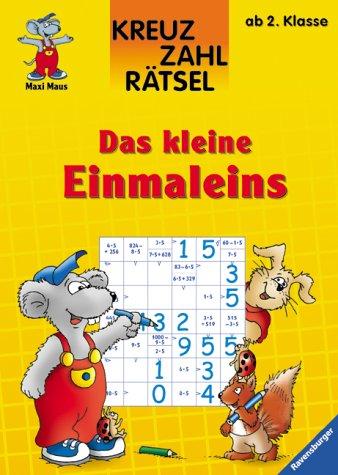 9783473411191: Maxi Maus. Kreuzzahlrätsel. Das kleine Einmaleins. Ab 2. Klasse