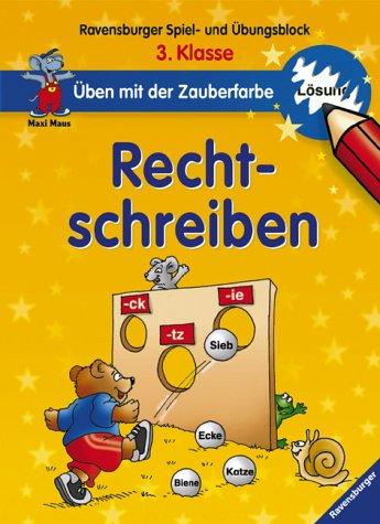 9783473411221: Maxi Maus. Üben mit der Zauberfarbe. Rechtschreiben 3. Klasse. Ravensburger Spiel- und Übungsblock. (Lernmaterialien)