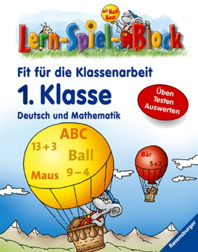 9783473411658: Fit f�r die Klassenarbeit (1. Klasse): Deutsch und Mathematik