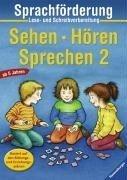 9783473413829: Sehen - Hören - Sprechen 2: Sprachförderung. Lese- und Schreibvorbereitung