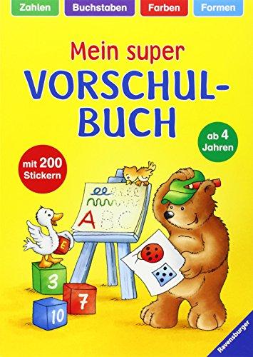 9783473419777: Mein Super-Vorschulbuch: Zahlen, Buchstaben, Farben, Formen
