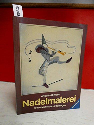 9783473424733: Nadelmalerei. Ideen, Motive und Anleitungen by Orthaus, Angelika