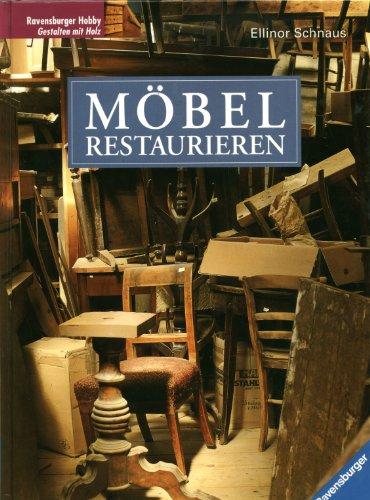 9783473425341: Möbel restaurieren. Mit neuer Rechtschreibung