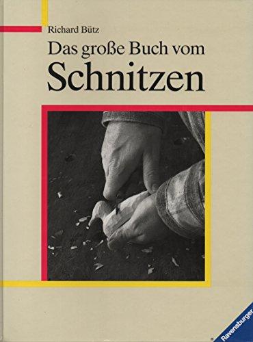 9783473425488: Das grosse Buch vom Schnitzen