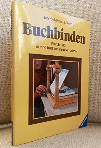 9783473425518: Buchbinden. Einf�hrung in eine traditionsreiche Technik