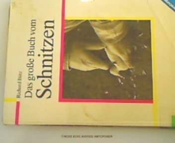 9783473425570: Das Grosse Buch Vom Schnitzen