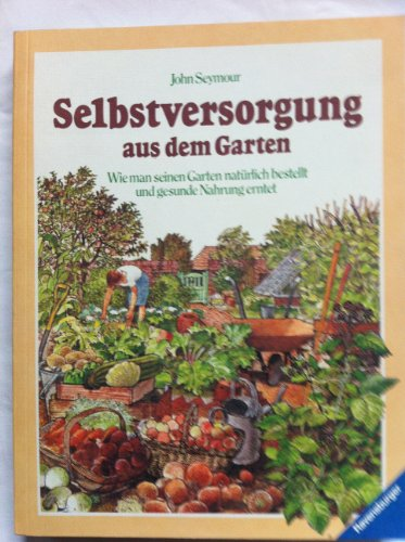9783473426232: Selbstversorgung aus dem Garten
