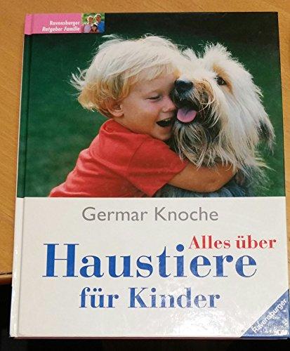 9783473426928: Alles über Haustiere für Kinder