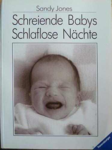 9783473427130: Schreiende Babys, schlaflose Nächte