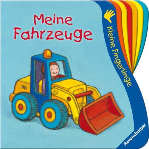 9783473432721: Kleine Fingerlinge: Meine Fahrzeuge: Ab 9 Monate