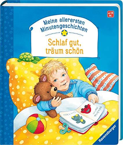 9783473433629: Meine allerersten Minutengeschichten: Schlaf gut, Träum schön!: Ab 18 Monate