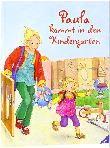 9783473445707: Paula kommt in den Kindergarten