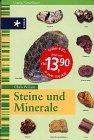 9783473460809: Steine und Minerale
