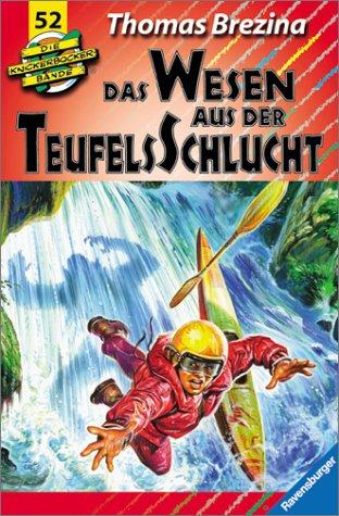 9783473470525: Das Wesen aus der Teufelsschlucht - Band 52 - Aus der Serie: Die Knickerbocker Bande