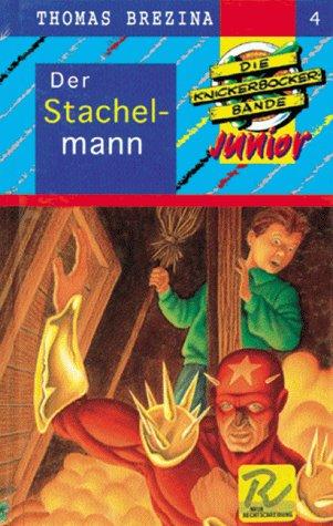 9783473471140: Der Stachelmann. Mit neuer Rechtschreibung, Bd 4