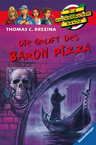9783473471720: Die Knickerbockerbande 19. Die Gruft des Baron Pizza