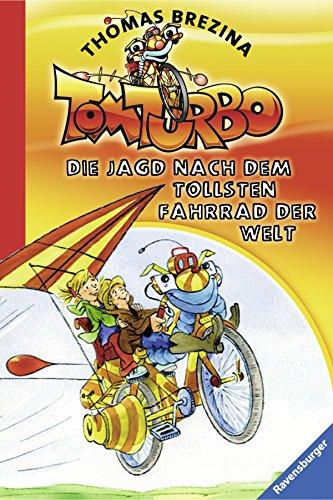 9783473472437: Tom Turbo 01. Die Jagd nach dem tollsten Fahrrad der Welt