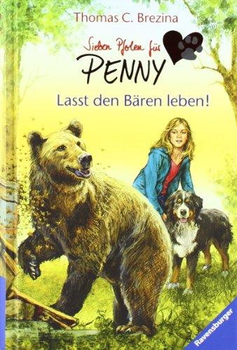 9783473473564: Sieben Pfoten für Penny 04. Lasst den Bären leben!