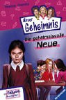 9783473474059: Pssst, Unser Geheimnis, Bd.5, Die geheimnisvolle Neue