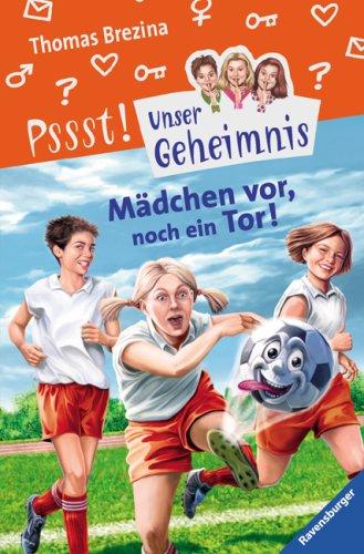 9783473474233: Madchen Vor, Noch Ein Tor!