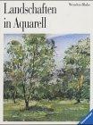 9783473482030: Landschaften in Aquarell