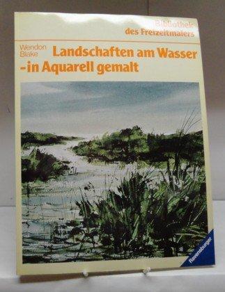 9783473482092: Landschaften am Wasser - in Aquarell gemalt