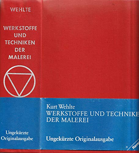 Werkstoffe und Techniken der Malerei (Gebundene Ausgabe): Kurt Wehlte (Autor)