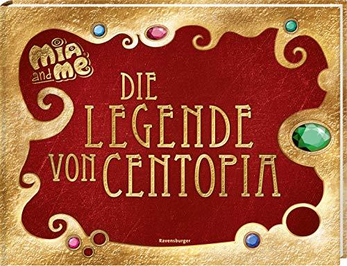 9783473491681: Mia and me: Die Legende von Centopia