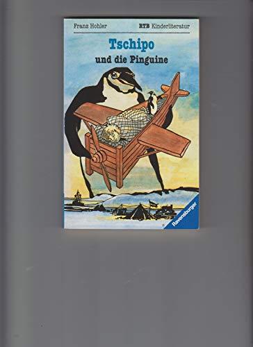 9783473517534: Tschipo und die Pinguine