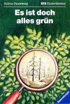 9783473519101: Es ist doch alles grün... ( Ab 10 J.). Umweltgeschichten nicht nur für Kinder.