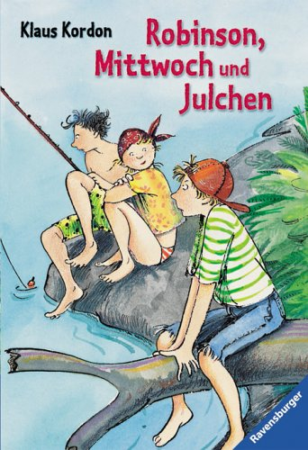 9783473520114: Robinson, Mittwoch und Julchen. ( Ab 10 J.).