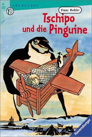 9783473520473: Tschipo und die Pinguine